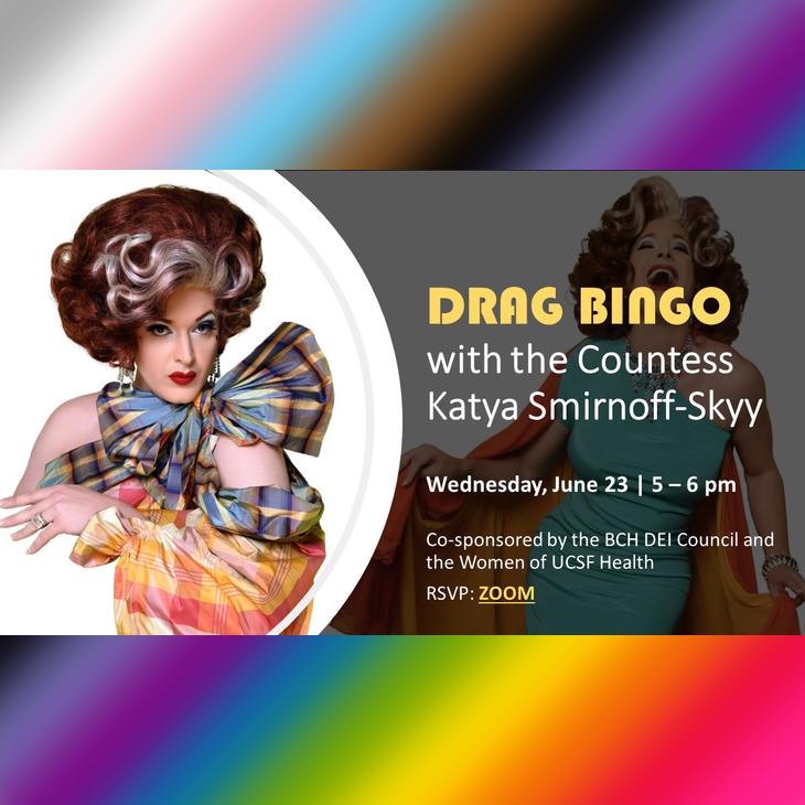 Drag Bingo with the Countess Katya Smirnoff-Skyy: Wednesday, June 23, 5-6pm