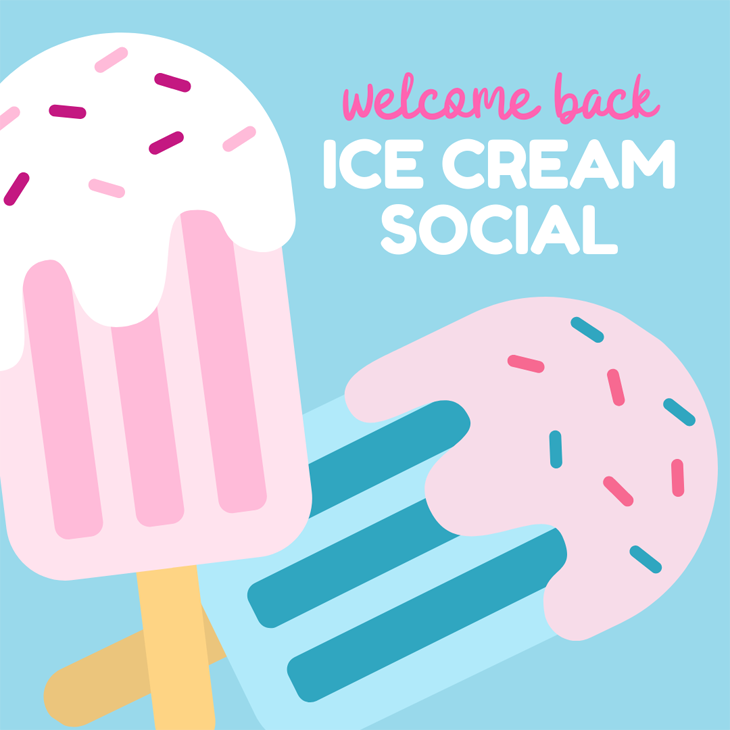 Welcome Back Ice Cream Social