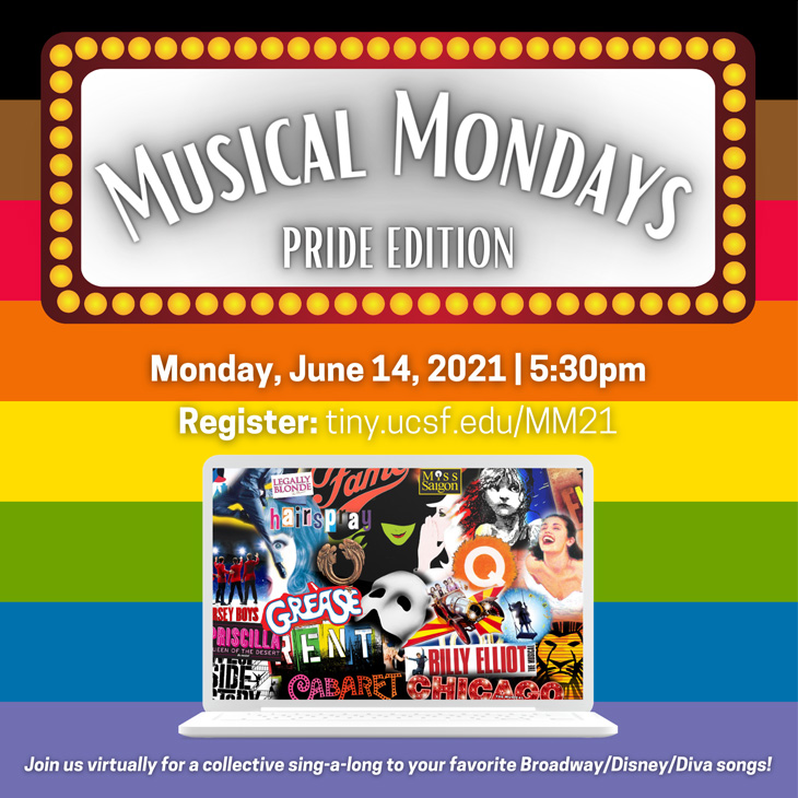 Musical Mondays: Pride Edition! Join us for a virtual sing-along to your favorites! Monday, June 14th, 5:30 pm.