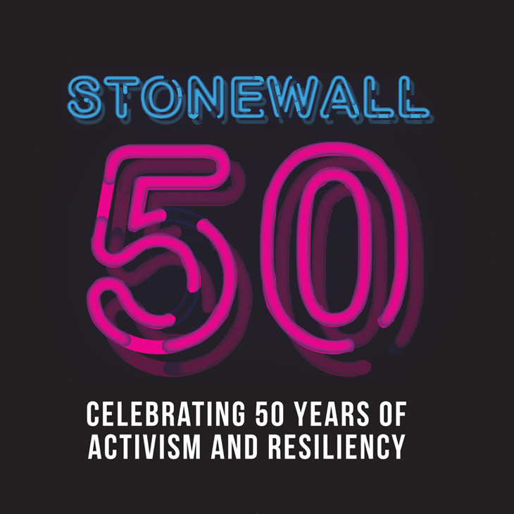 Stonewall 50: Celeberating 50 Years of Activism and Resiliency
