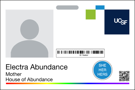 Sample UCSF ID badge with a pronoun sticker indicating She, Her, Hers affixed.