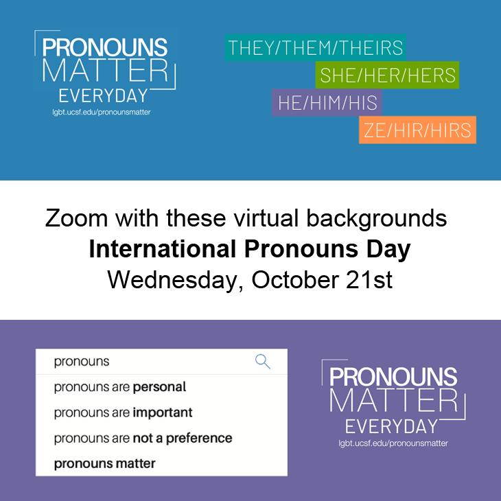 Zoom with these virtual backgrounds, International Pronouns Day, Wednesday, October 21st.
